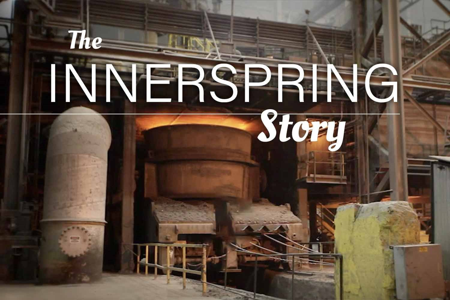 The Innerspring Story